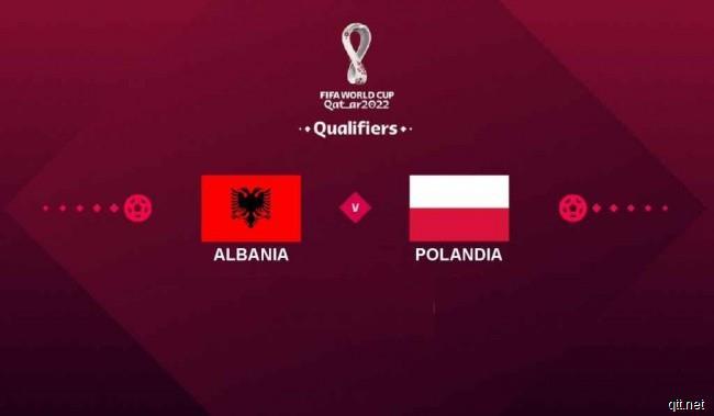 阿尔巴尼亚VS波兰前瞻