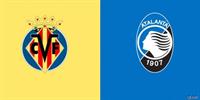 欧冠比赛比利亚雷亚尔vs亚特兰大预测 欧冠两大黑马的队史首次较量